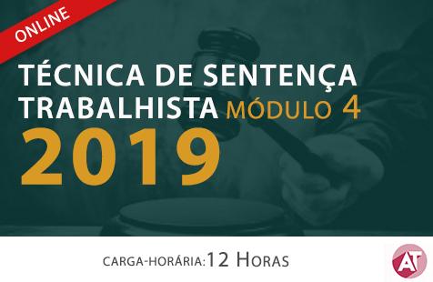 TÉCNICA DE SENTENÇA TRABALHISTA 2019 - Módulo IV