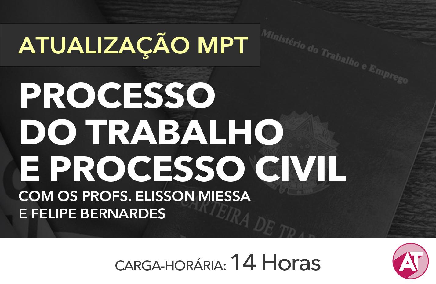 PROCESSO DO TRABALHO E PROCESSO CIVIL