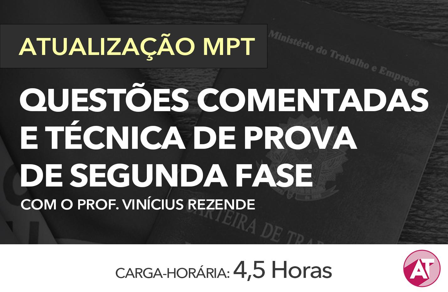 QUESTÕES COMENTADAS E TÉCNICA DE PROVA DE SEGUNDA FASE